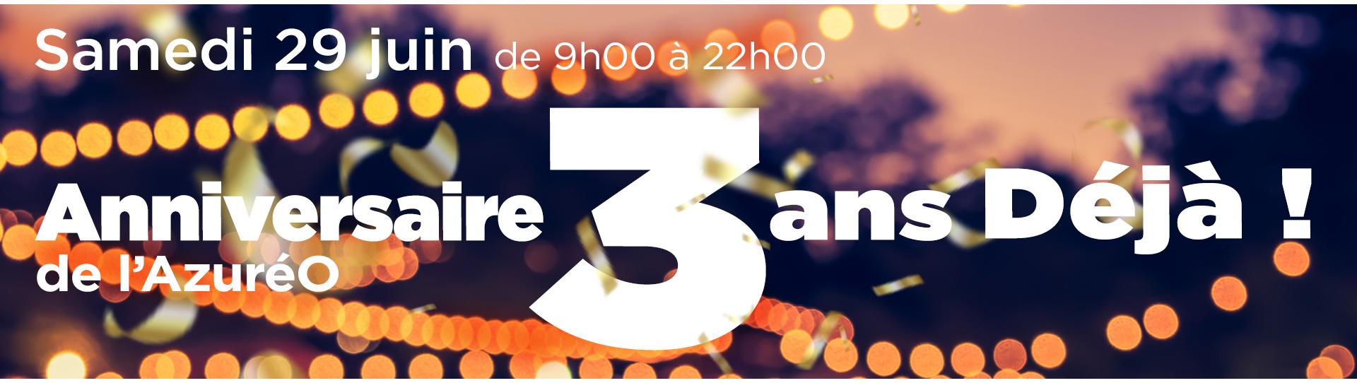 3 ans déjà - l'anniversaire de l'Azuréo !